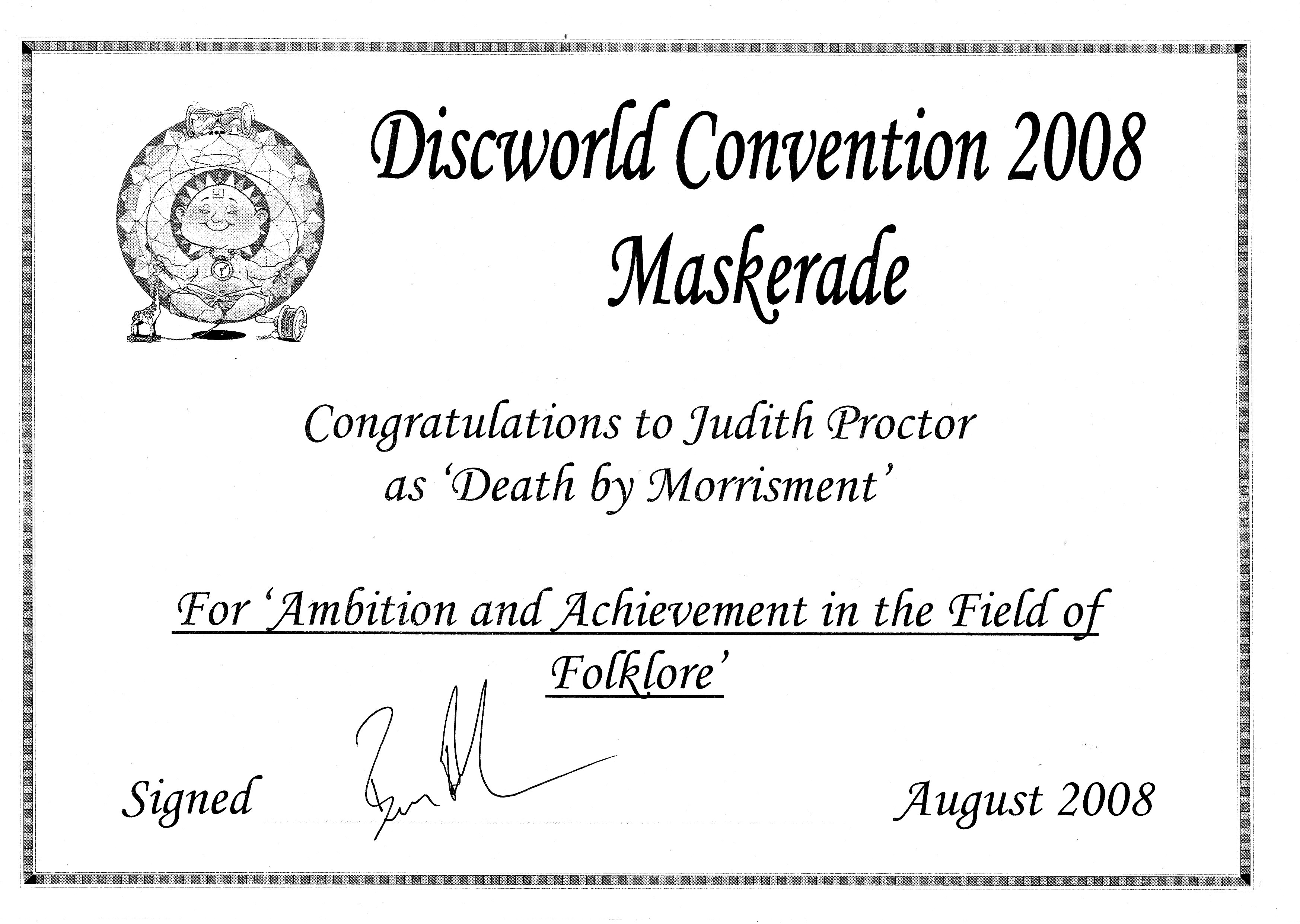 A certificate from the 2008 Discworld Convention presented to Judith Proctor for 'Ambition and Achievement in the Field of Folklore'